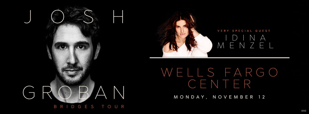 JOSH GROBAN To Perform Live With Special Guest IDINA MENZEL At Wells ...