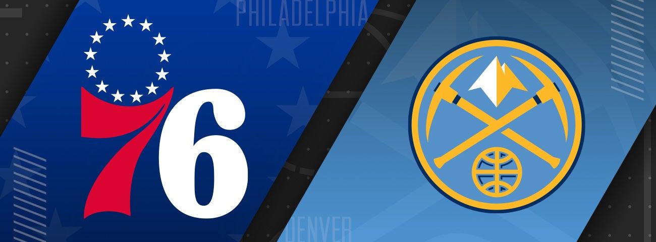 76ers vs Denver Nuggets