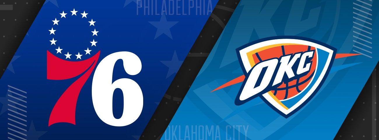 76ers vs Oklahoma City Thunder