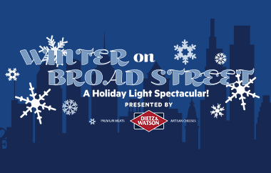 """Wells Fargo Center Unveils New Details For """"Winter On Broad Street: A Holiday Light Spectacular! Presented By Dietz & Watson"""""""