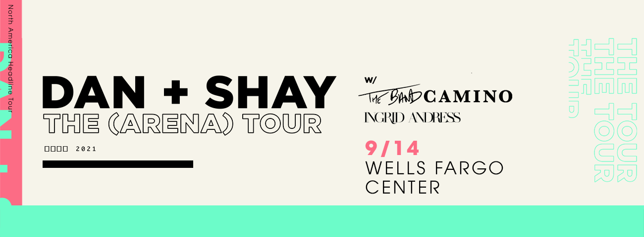 New Date: Dan + Shay The (Arena) Tour