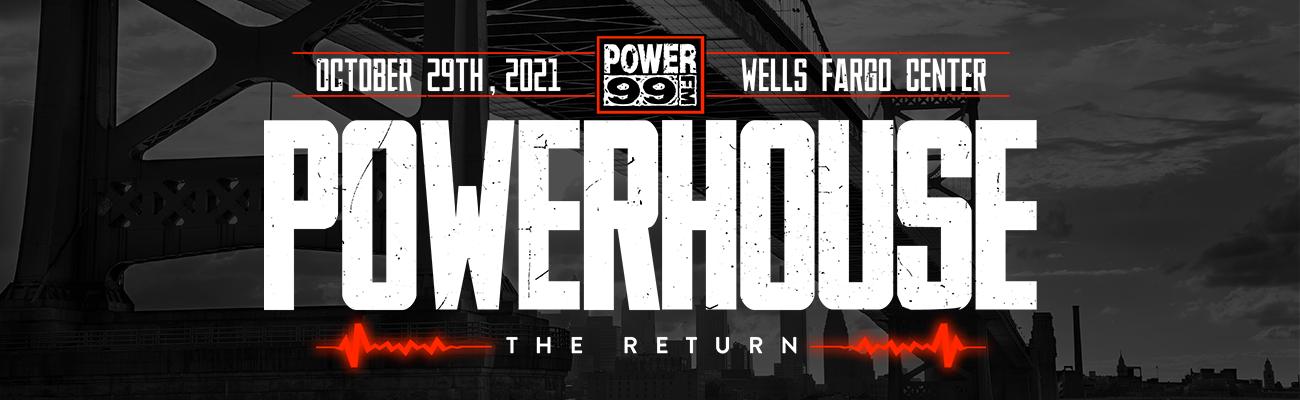 Power 99 presents POWERHOUSE