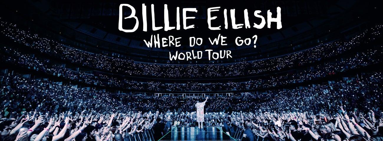 BILLIE EILISH - WHERE DO WE GO? WORLD TOUR