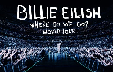 More Info for (Postponed) BILLIE EILISH - WHERE DO WE GO? WORLD TOUR