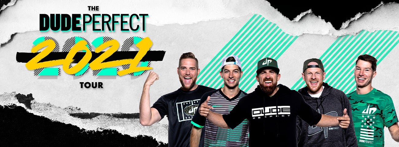 "(New Date) Dude Perfect:  ""The Dude Perfect 2021 Tour"""