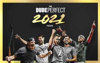 """More Info for (New Date) Dude Perfect:  """"The Dude Perfect 2021 Tour"""""""