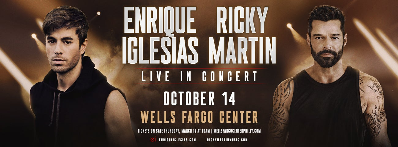 Global Superstars Enrique Iglesias And Ricky Martin Announce First Ever Co-Headlining North American Arena Tour With Performance At Wells Fargo Center On October 14