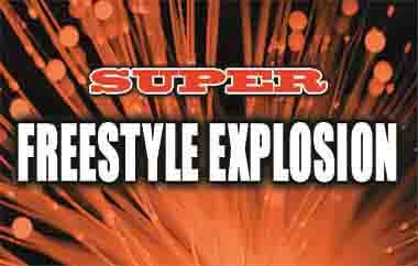 More Info for Super Freestyle Explosion