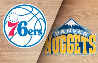 More Info for 76ers vs Nuggets